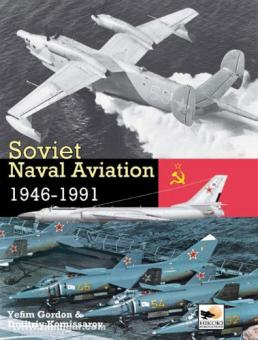 Gordon, Y./Komissarov, D.: Soviet Naval Aviation 1946-1991