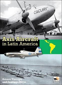 Rivas, S./Tincopa, A.: Axis Aircraft in Latin America