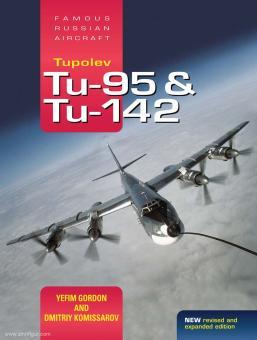 Gordon, Yefim/Komissarov, Dmitriy/Rigmant, Vladimir: Tupolev Tu-95/Tu-142