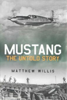 Willis, Mathew: Mustang. The Untold Story