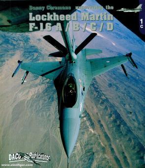 Coremans, Danny: Uncovering the Lockheed Martin F-16 A/B/C/D