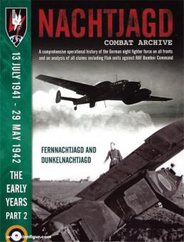 Boiten, Theo: Nachtjagd Combat Archive. A comprehensive operational history of the German night fighter force on all fronts and an analysis of all claims including Flak units against RAF Bomber Command. The Early Years. Teil 2: 13 July 1941 - 29 May 1942