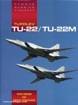 Gordon, Y./Komissarov, D.: Tupolev Tu-22/Tu-22M