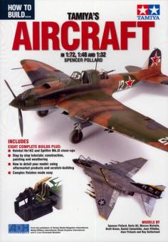 Pollard, S.: How to Build... Tamiya's Aircraft in 1:72, 1:48 and 1:32
