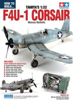 Nicholls, M.: How to Build... Tamiya's 1:32 F4U-1 Corsair
