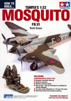 Green, B.: How to Build the Tamiya 1:32 Mosquito FB.VI