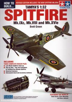 Green, Brett: How to Build Tamiya's 1:48 Supermarine Spitfire Mk.I