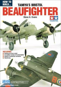 Evans, Steve A.: How to Build Tamiya's Bristol Beaufighter