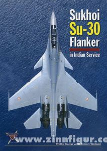 Camp, P./Watson, S.: Sukhoi Su-30 Flanker in Indian Service