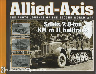 Allied-Axis. The Photo Journal of the Second World War. Heft 21