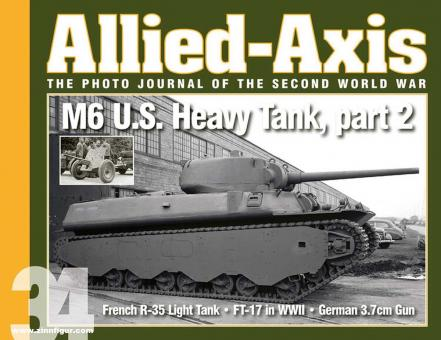 Doyle, David: Allied-Axis. The Photo Journal of the Second World War. Heft 34