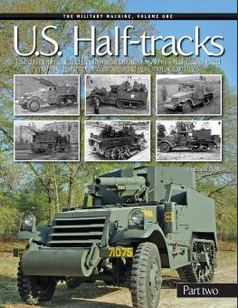 Doyle, D.: U.S. Half-tracks. Band  2: The development and deployment of the U.S. Army's half-track based multiple gun motor carriages and gun motor carriages