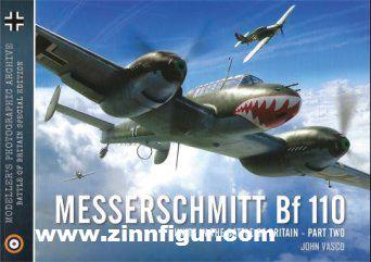 Vasco, John: Messerschmitt Bf 110 Units in the Battle of Britain. Teil 2