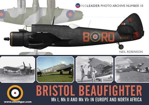 Robinson, Neil: Bristol Beaufighter Mk I, Mk II and Mk IF in Europe and North Africa