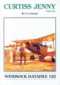 Owers, Colin A.: Curtiss Jenny. Band 1