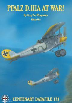 Wyngarden, Grag van: Pfalz D.IIIA at War. Band 1