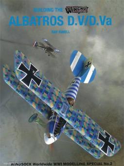 Rimell, Ray: Building the Wingnut Wings Albatros D.V/D.Va