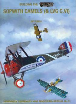 Rimell, Ray: Building the Wingnut Wings Sopwith Camels (& LVG C.VI)