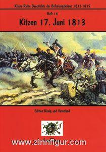Bauer, F.: Kitzen 17. Juni 1813. Der Opfergang der Lützower Kavallerie