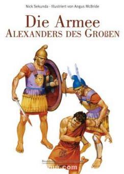 Secunda, N./McBride, A.: Die Armee Alexanders des Großen