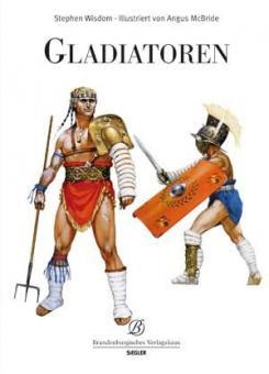 Wisdom, S./McBride, A.: Gladiatoren