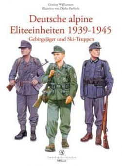 Williamson, G.: Deutsche alpine Eliteeinheiten 1939-1945. Gebirgsjäger und Ski-Truppen