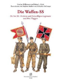 Williamson, G./Andrew, S.: Die Waffen-SS. Teil 3: 24. bis 38. Division