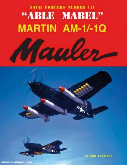 "Kowalski, Bob: ""Able Mable"". Martin AM-1/1Q Mauler"