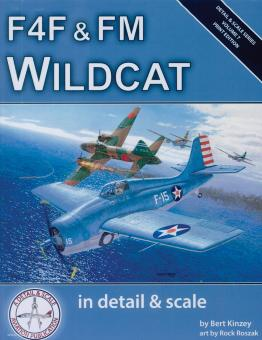 Kinzey, Bert/Roszak, Rock (Illustr.): F4F & FM Wildcat in detail & scale