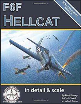 Kinzey, Bert/Sakal, Chris/Roszak, Rock (Illustr.): F6F Hellcat in detail & scale