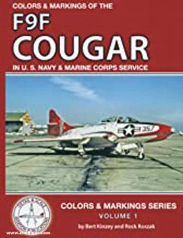 Kinzey, Bert/Roszak, Rock (Illustr.): F9F Cougar in U. S. Navy and Marine Corps Service