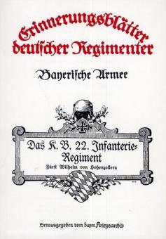 Mayer, H.: Das K. B. 22. Infanterie-Regiment Fürst Wilhelm von Hohenzollern. Nach den amtlichen Kriegstagebüchern bearbeitet