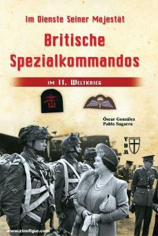 González, Óscar/Sagarra, Pablo: Im Dienste Seiner Majestät. Britische Spezialkommandos im II. Weltkrieg