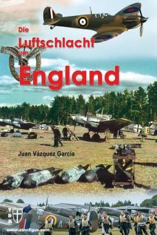 García, Juan Vázquez: Die Luftschlacht um England