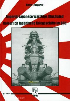 Lengerer, H.: Kaiserlich Japanische Kriegsschiffe im Bild. Band 1