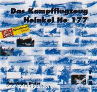Becker, H.J.: Das Kampfflugzeug Heinkel He 177