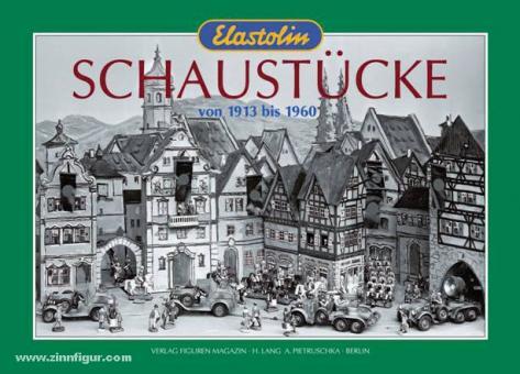 Lang, H./Pietruschka, A.: Elastolin-Schaustücke 1913-1960