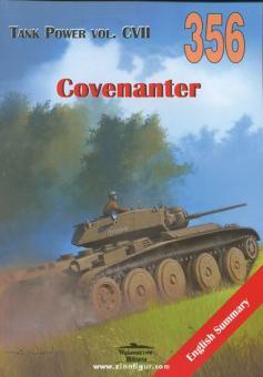 Ledwoch, J.: Covenanter. A13 Mk III (Cruiser Tank Mk V)