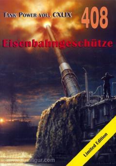 Ledwoch, J.: Eisenbahngeschütze