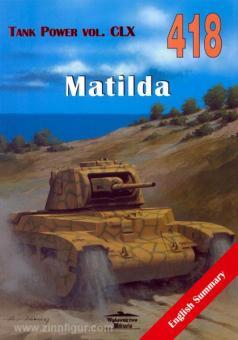"Ledwoch, J.: Infantry Tank Mk I/II (A11/A12) ""Matilda"""