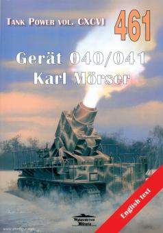Ledwoch, Janusz: Gerät 040/041. Karl Mörser