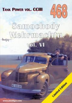 Ledwoch, Janusz: Samochody Wehrmachtu. Band 6