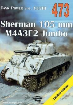 Ledwoch, Janusz: Sherman 105 mm, M4A3E2 Jumbo