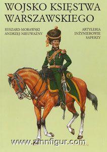Morawski, R./Nieuwazny, A.: Wojsko ksiestwa Warszawskiego