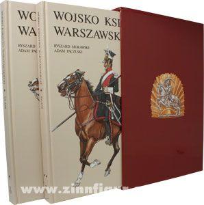 Morawski, R./Paczuski, A.: Wojsko Ksiestwa Warszawskiego - Ulani. Gwardie Honorowe, Pospolite Ruszenie, Zandarmeria Konna. 2 Bände