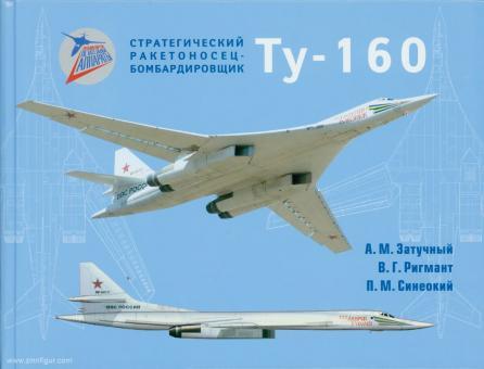 Zatuchnyi, A. M./Rigmant, V. G./Sineokiy, P. M.: Strategischer Bomber Tu-160