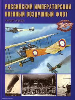 Gorockhov, Gerard: Die kaiserlich russische Militärluftflotte