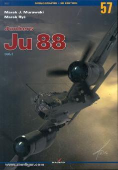 Murawski, M. J./Rys, M: Junkers Ju 88. Volume 1
