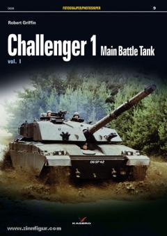 Griffin, R.: Challenger 1 Main Battle Tank. Band 1
