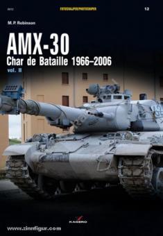 Robinson, M. P.: AMX-30. Char de Bataille 1966-2006. Band 2